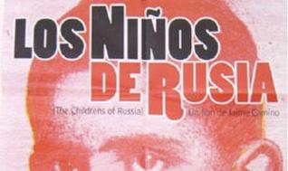 Los Niños de Rusia, de Jaime Camino