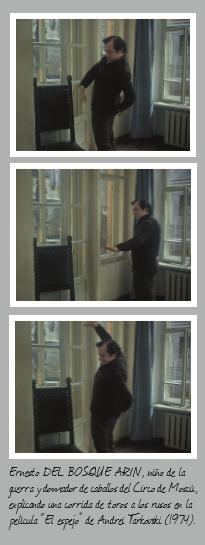 """Ernesto del Bosque Arin, alumno de la Casa de Jersón y domador de caballos en el circo de Moscú. Protagonizó un episodio de la película """"El espejo"""" de Andrei Tarkovsky (1974). En la imagen, fotogramas de la película."""