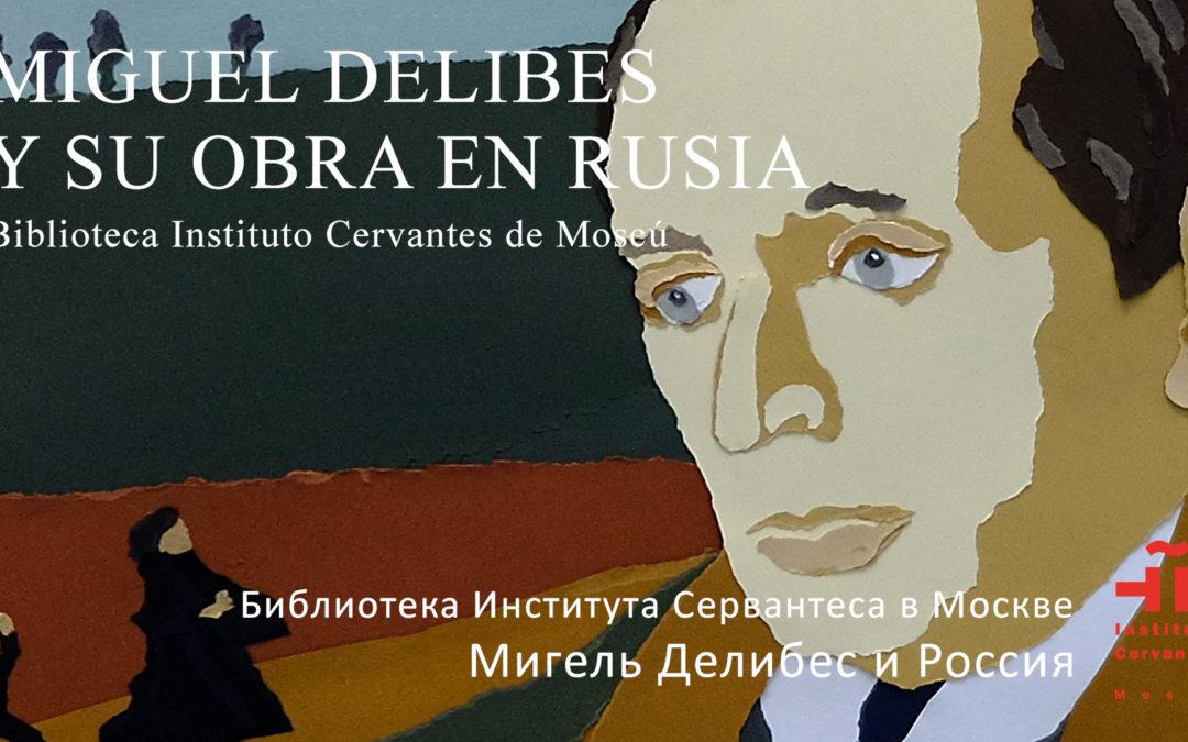 Miguel Delibes y su obra en Rusia.