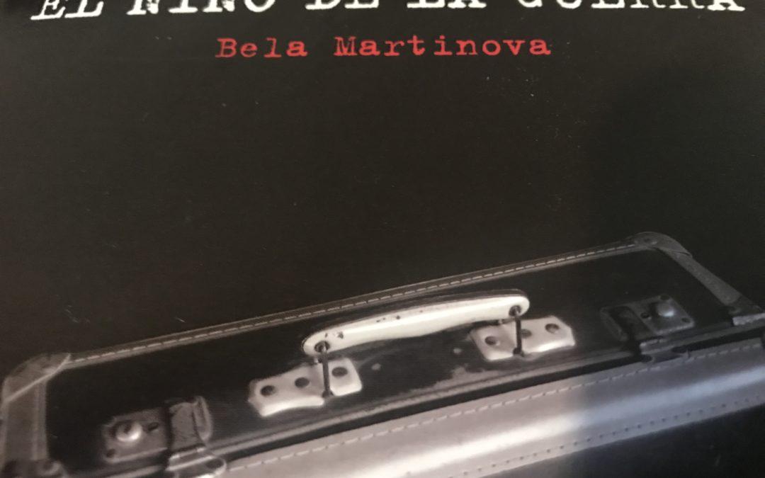 El niño de la guerra, de Bela Martinova